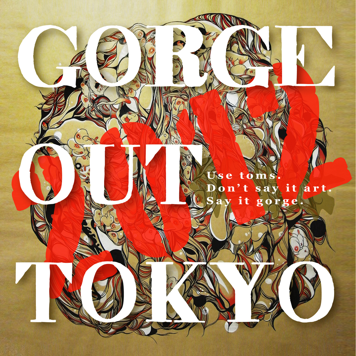 GORGE OUT TOKYO 2012