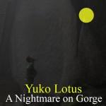 """Yuko Lotus """"[One Push Series 02] A Nightmare on Gorge"""""""