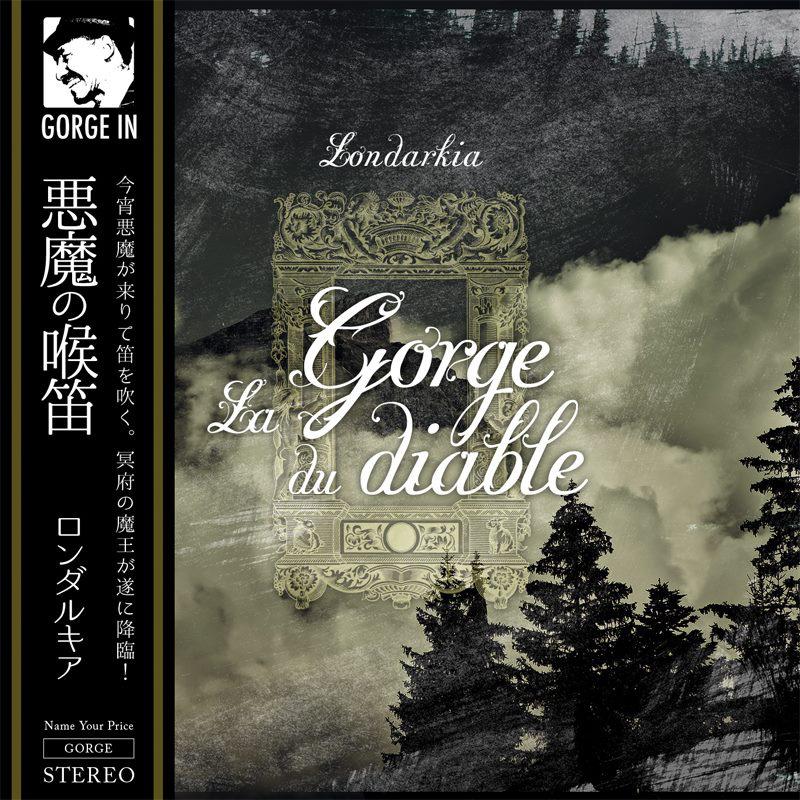 "Londarkia ""悪魔の喉笛 La Gorge du diable"""