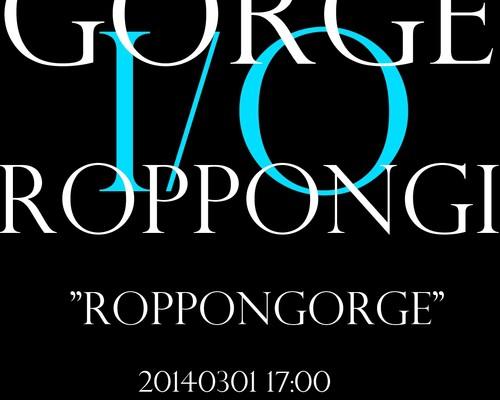 ROPPONGORGE