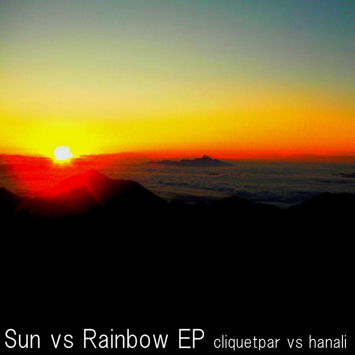 "cliquetpar vs hanali ""Sun vs Rainbow EP"""