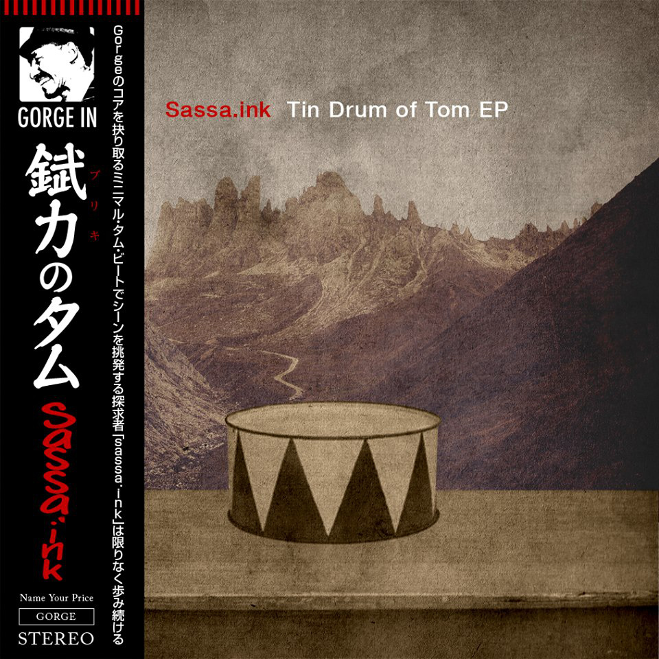 "Sassa.ink ""Tin Drum of Tom EP"""