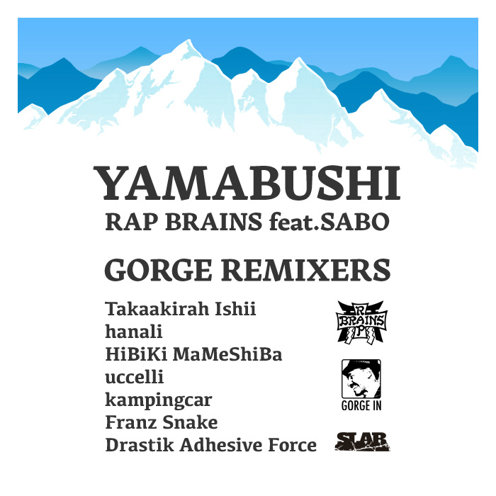 "V.A. ""YAMABUSHI – RAP BRAINS feat​.​SABO GORGE REMIXERS"""