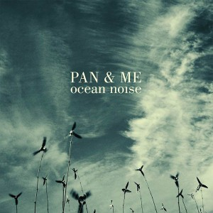 Pan & Me - Sun In An Empty Room